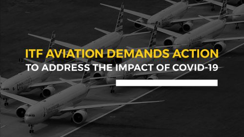 ITF Aviation demands action to address the impact of COVID-19