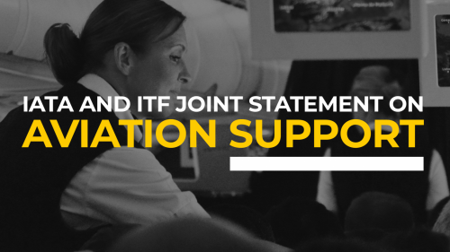 IATA and ITF joint statement on aviation support