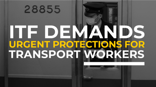 #IWMD20: ITF demands urgent protections for transport workers
